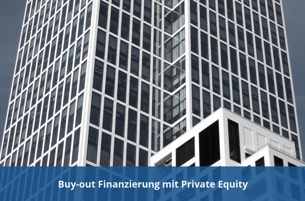 Private Equity - Buy-out Finanzierung mit Private Equity
