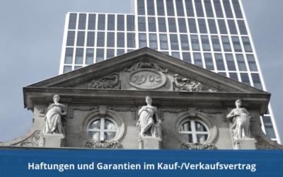 Haftungen und Garantien im Kauf-/Verkaufsvertrag